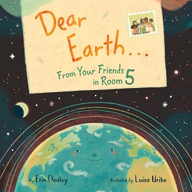 DEAR EARTH FROM YOUR FRIENDS IN ROOM 5
