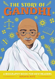 STORY OF GHANDI, THE
